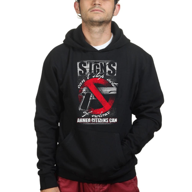 Signs Can't Stop Violence Hoodie
