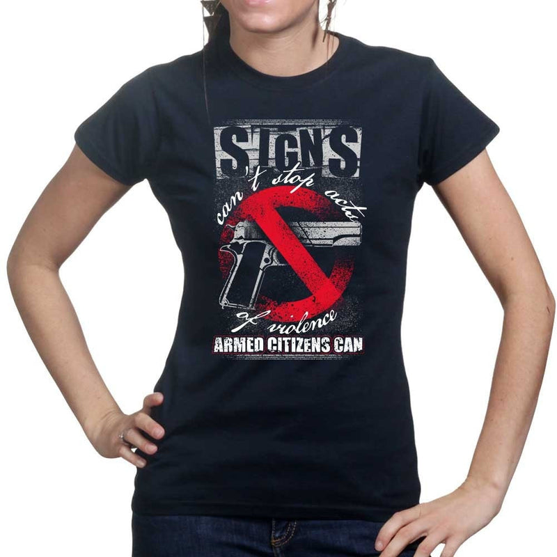 Signs Can't Stop Violence Ladies T-shirt