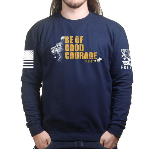 Sootch00 Be of Good Courage Lion Sweatshirt