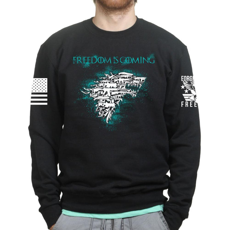 Freedom Is Coming Sweatshirt
