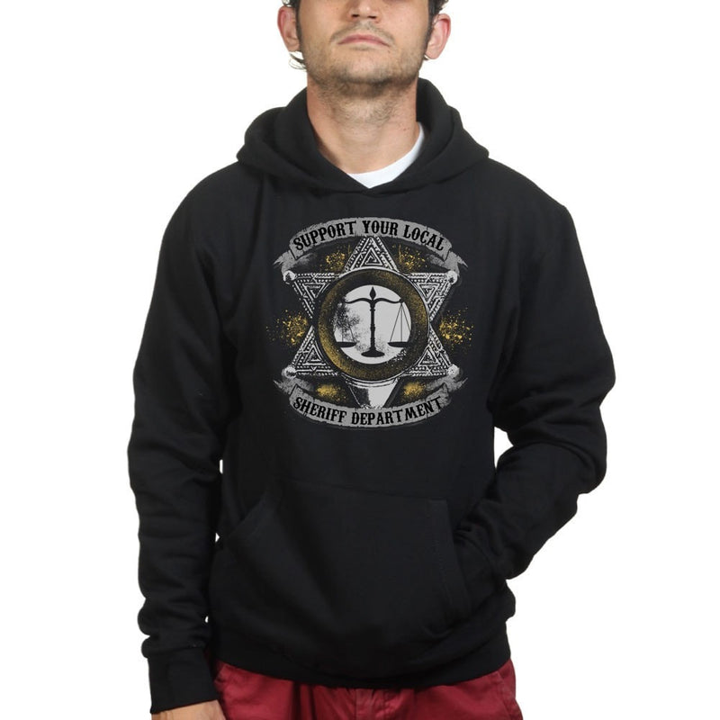 Support Your Local Sheriff Hoodie - Unisex
