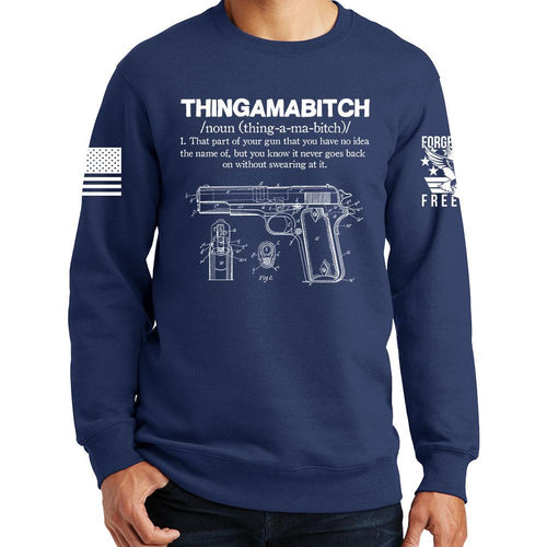 Thingamabitch Sweatshirt
