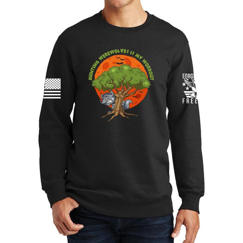 Hunting Werewolves Is My Workout Sweatshirt