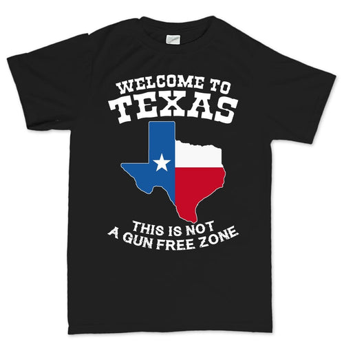 Texas Not a Gun Free Zone Mens T-shirt