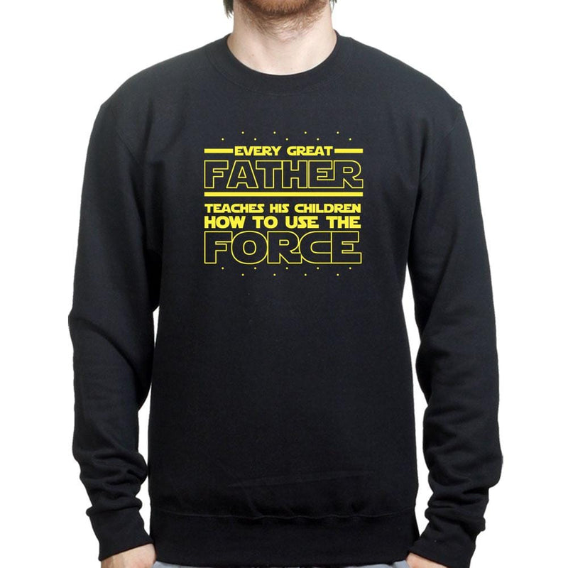 The Father Force Sweatshirt