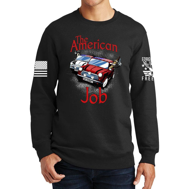 The American Job Sweatshirt