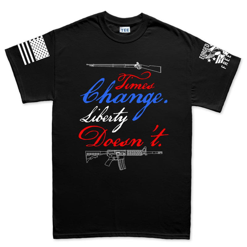 Times Change Liberty Doesn't Men's T-shirt