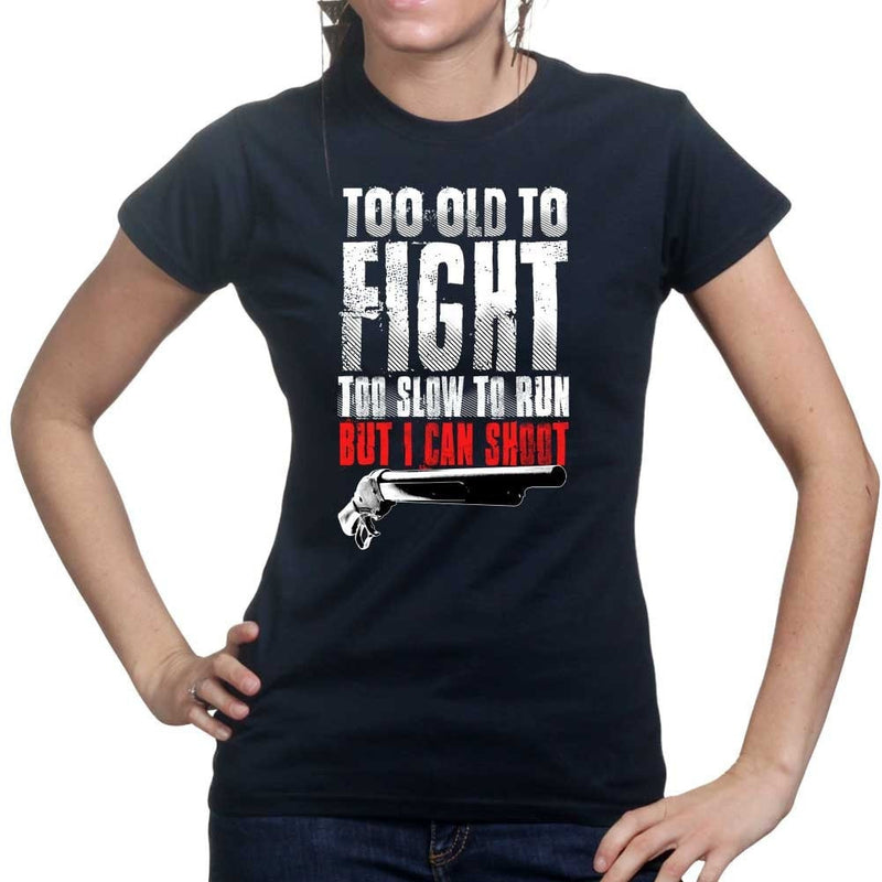Ladies Tool Old To Fight T-shirt