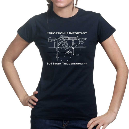 Triggernometry is Important Ladies T-shirt