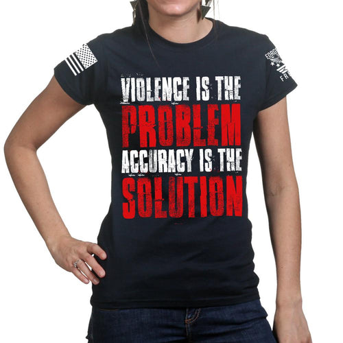 Violence Is The Problem Ladies T-shirt
