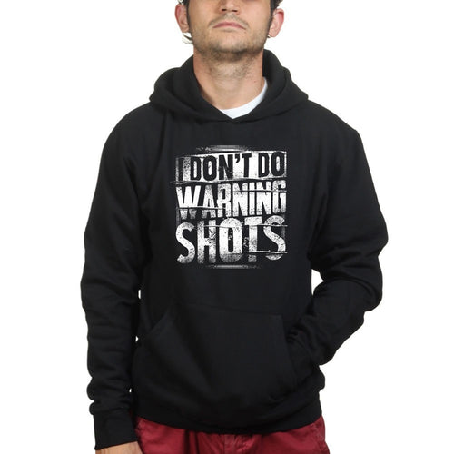 No Warning Shots Hoodie