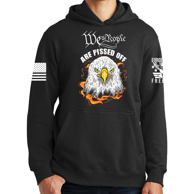 We The People Are Pissed Off Hoodie
