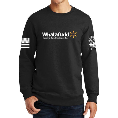 Whatafudd Sweatshirt