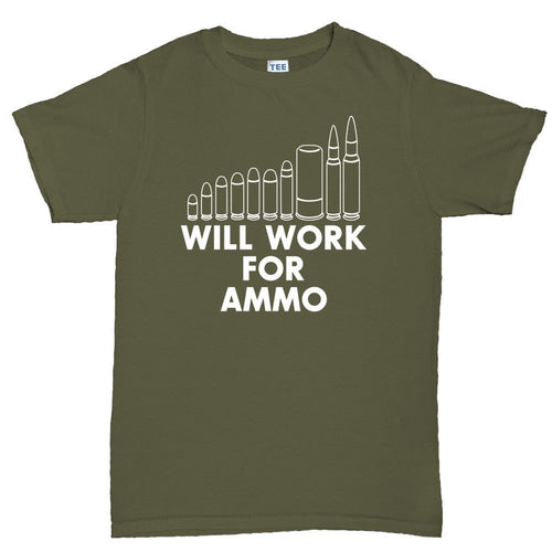 Will Work For Ammo Men's T-shirt
