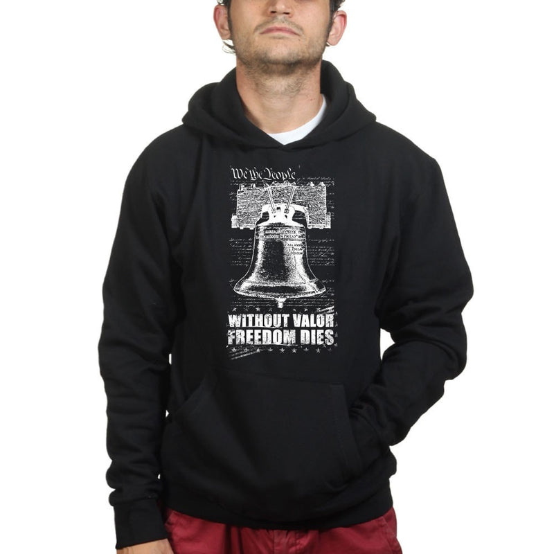 Without Valor Freedom Dies Hoodie