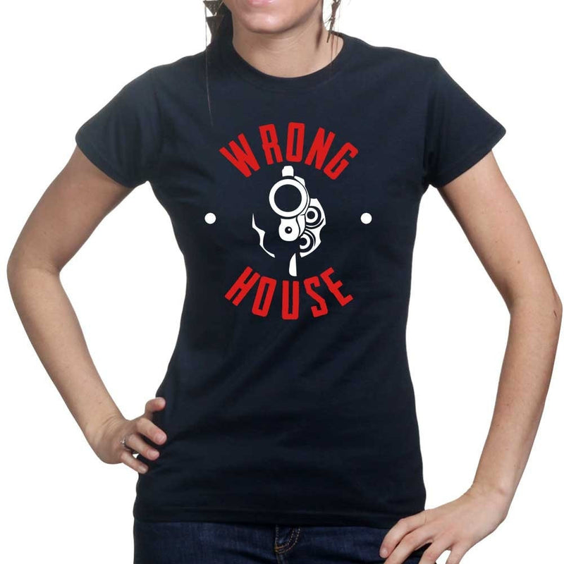 Wrong House Ladies T-shirt