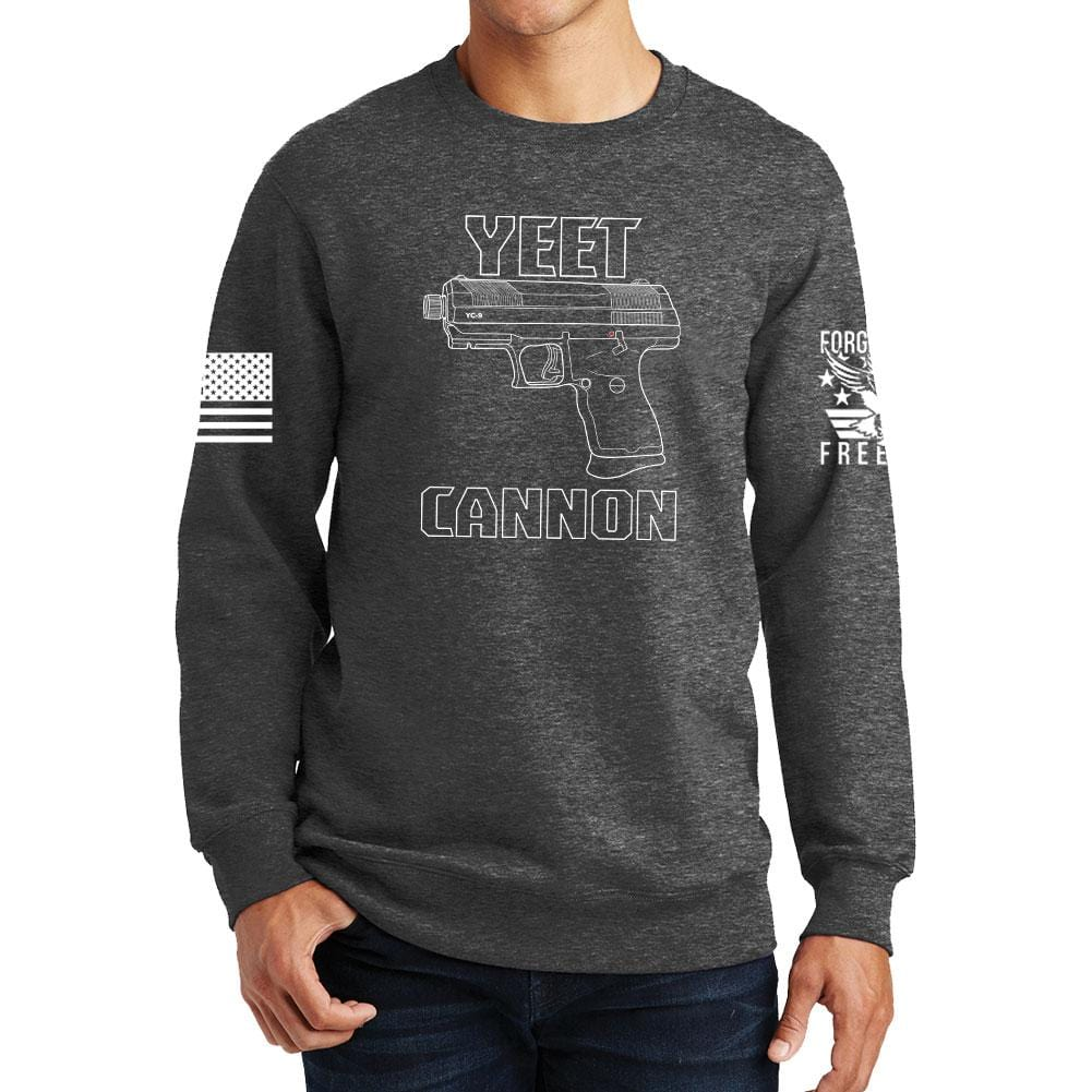Yeet Cannon 9 Sweatshirt Forged From Freedom A yeet cannon in contemporary parlance refers to a pistol or other firearm used in an aggressive manner. yeet cannon 9 sweatshirt