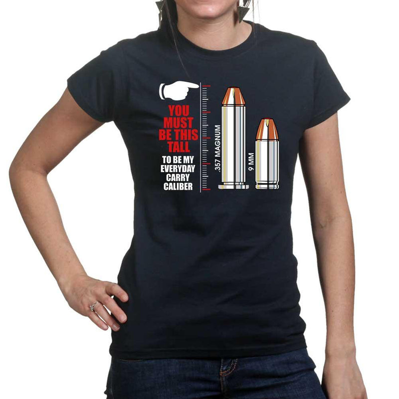 TYM You Have To Be THIS Tall Ladies T-shirt