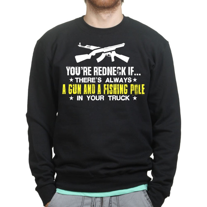 Unisex You're Redneck Sweatshirt