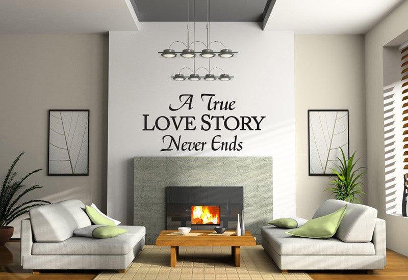 A True Love Story Never Ends Quote Wall Decal