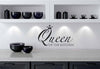 Queen of The Kitchen Wall Decal