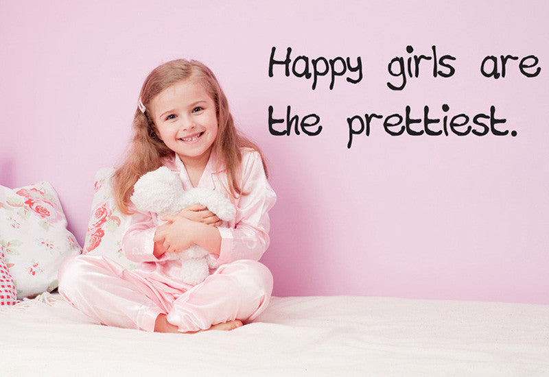 Happy Girls Are The Prettiest Wall Decal