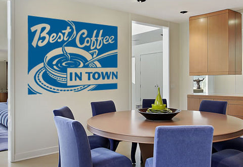 Best Coffee in Town Wall Decal