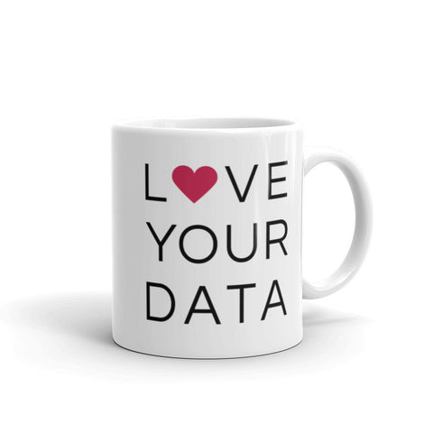 Love your Data Mug