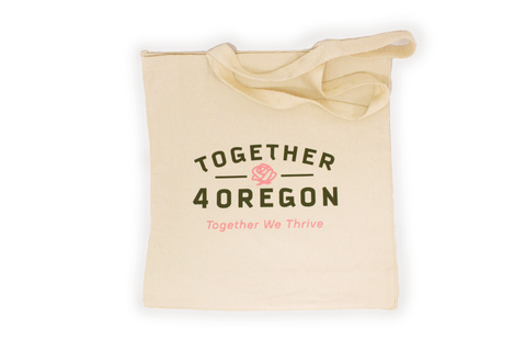 12oz gusseted canvas tote bag hand screen printed in partnership with Together 4 Oregon