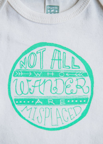 Not All Babies Wander Onesie