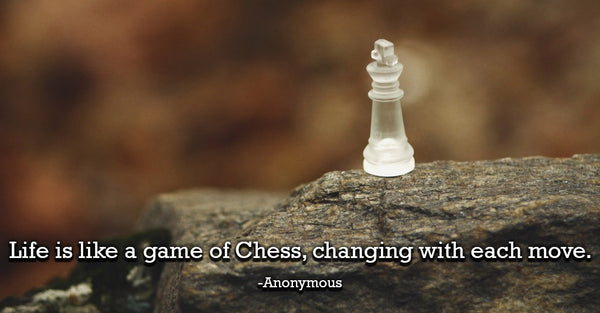 5 life lessons chess quote