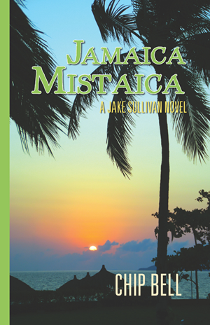 Jamaica Mistaica by Chip Bell the Sixth Book in the Jake Sullivan Series - Twisted Palms Trading Company Online Beach Shop