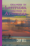 Changes in Latitudes Changes in Attitudes by Chip Bell the 8th Book of the Jake Sullivan Series - Twisted Palms Trading Company Online Beach Shop