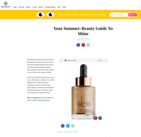 REFINERY 29 - Your Summer-Beauty Guide To Shine
