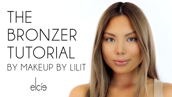 Elcie The Bronzer / Tutorial by Makeup by Lilit