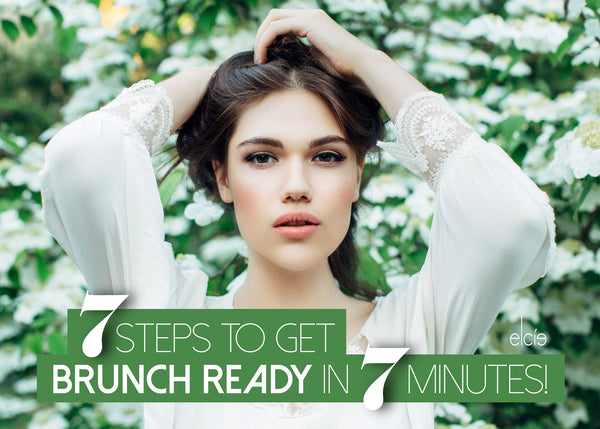 7 Steps To Get Brunch Ready in 7 Minutes!
