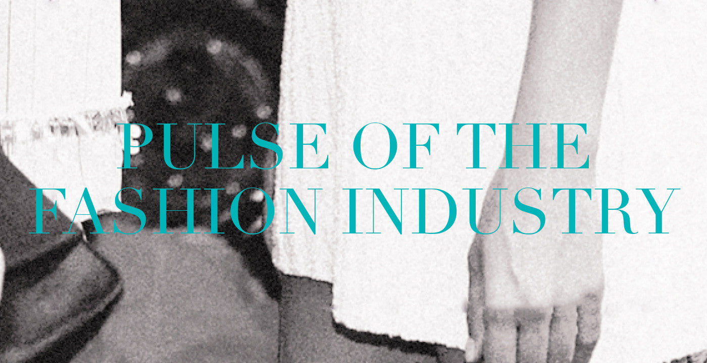 Pulse of the Fashion Industry