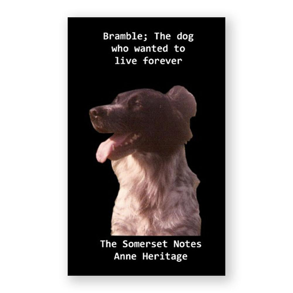 Bramble: The Dog Who Wanted To Live Forever-Nonfiction-Amazon-Unicorn Goods