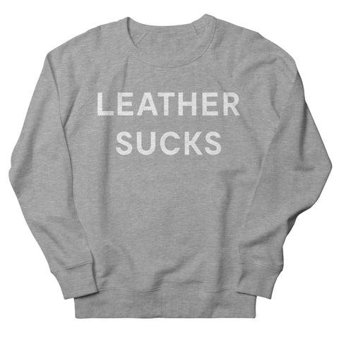 Goods by Unicorn Goods Leather Sucks Women's Sweatshirt in Heather Graphite-Womens Sweatshirt-Goods by Unicorn Goods-Unicorn Goods