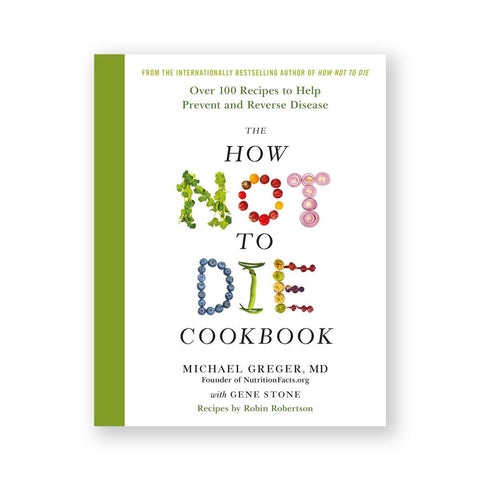 The How Not to Die Cookbook-Cookbook-Amazon-Unicorn Goods