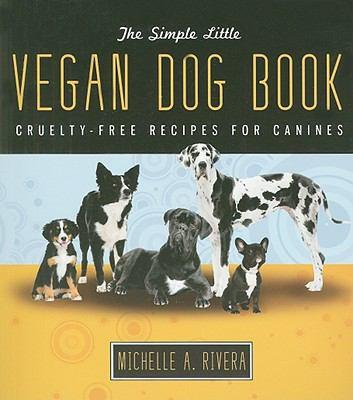 The Simple Little Vegan Dog Book-Pet-Better World Books-Unicorn Goods