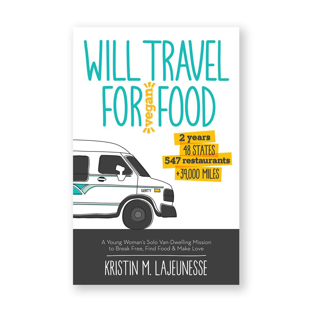 Will Travel for Vegan Food-Nonfiction-Amazon-Unicorn Goods