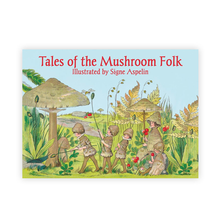 Tales of the Mushroom Folk, Hjelm Toys, Huset | Modern Scandinavian Design
