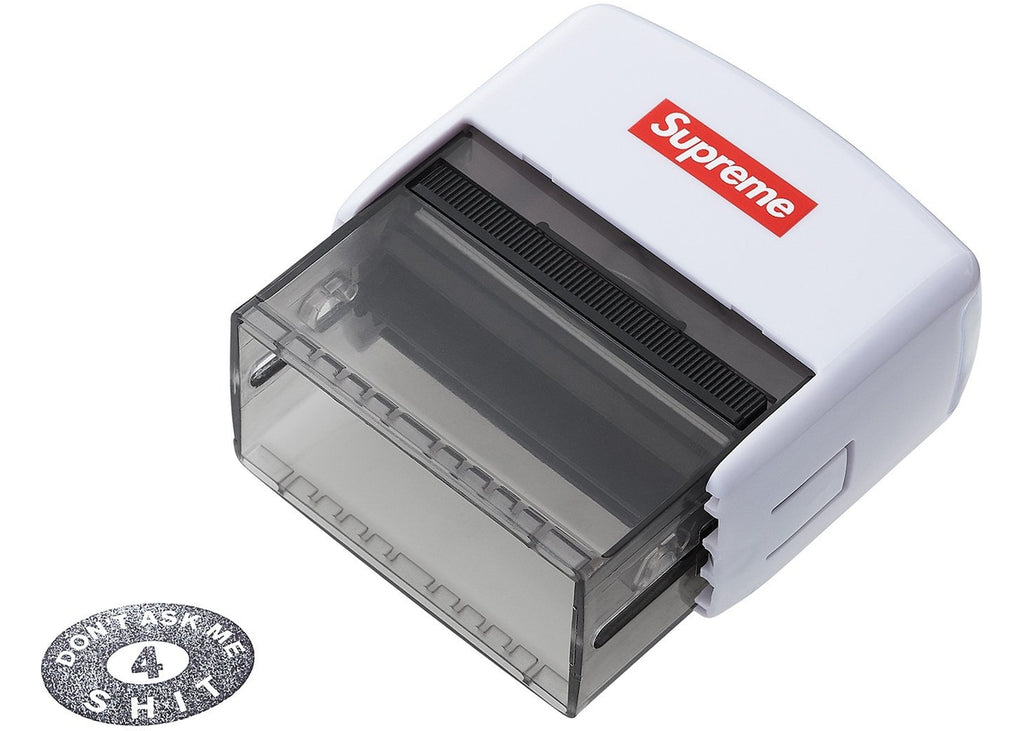 Supreme Dont Ask Me 4 Shit Stamp- White