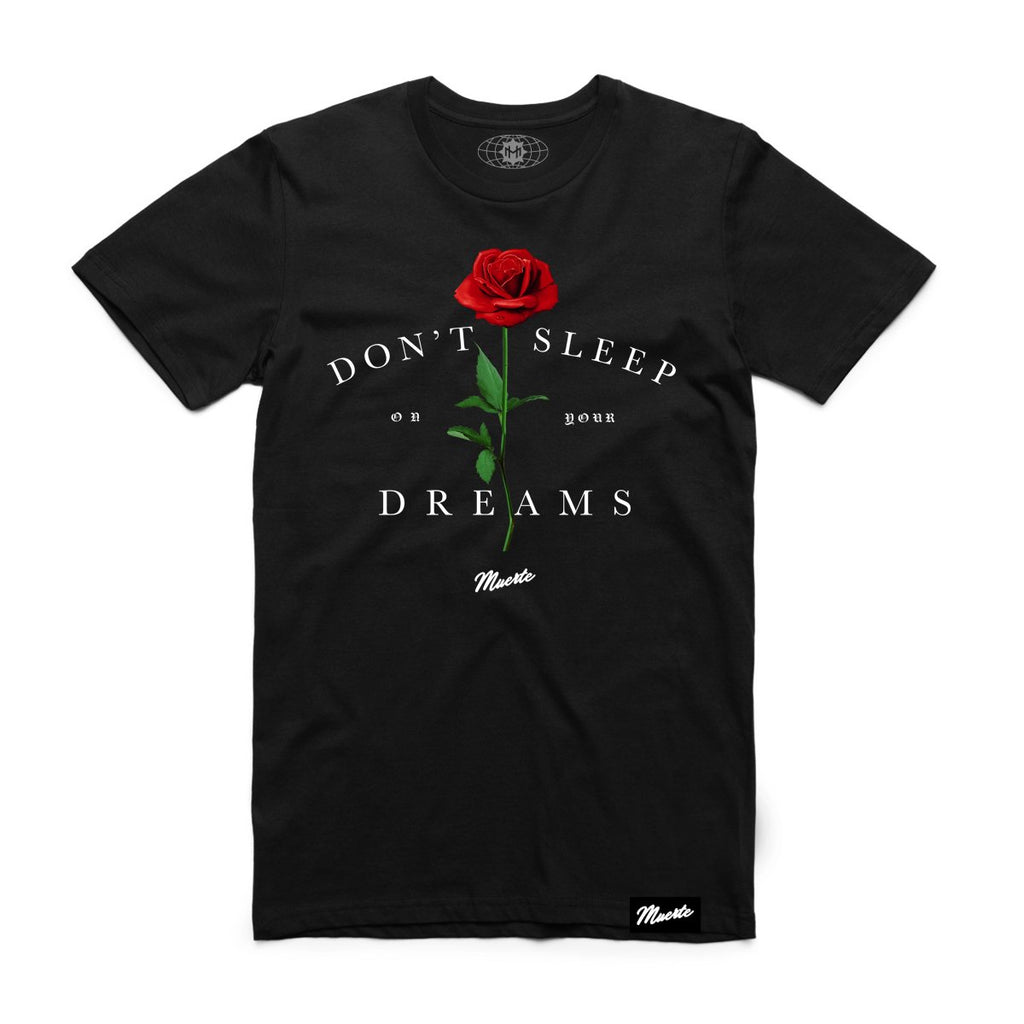 Don't Sleep On Your Dreams Rose Big and Tall