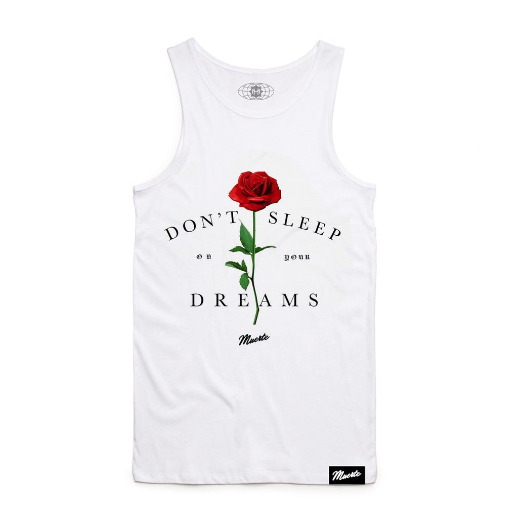 Don't Sleep On Your Dreams Rose Tank