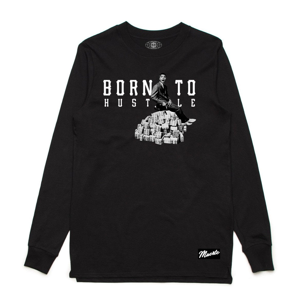 Born To Hustle Ali Long Sleeve