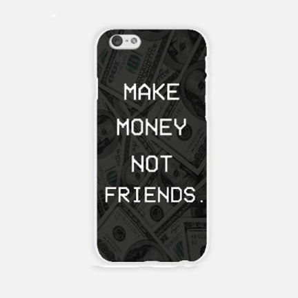 Make Money Not Friends iPhone case