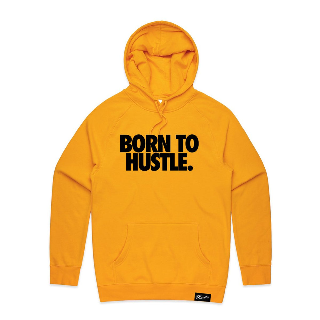 BORN TO HUSTLE BLOCK QUOTE Hoodie