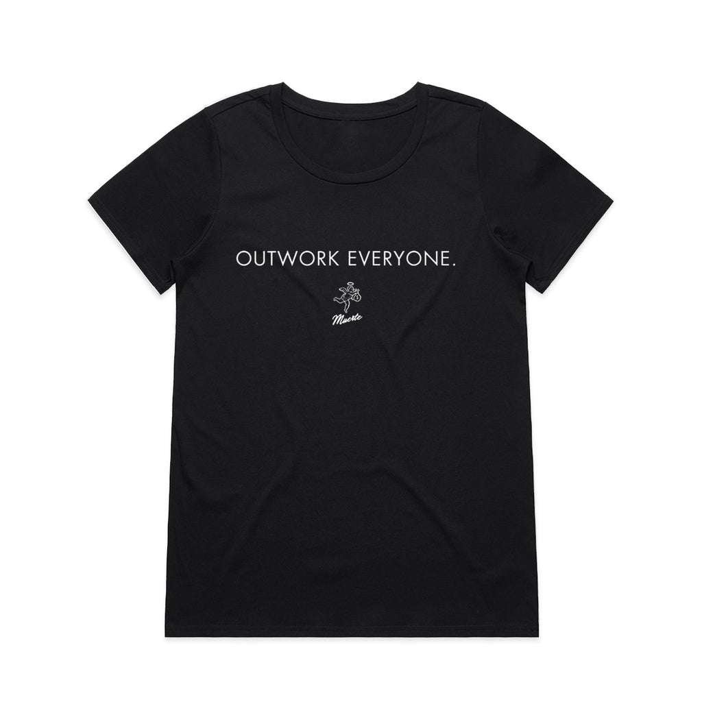 QT Outwork Everyone -Women's Tee